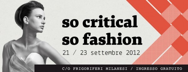 so critical so fashion, fashion week milanese, milano, responsabilità sociale